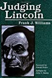 Judging Lincoln, Frank J. Williams, 0809327597