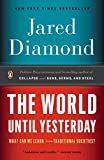 """The World Until Yesterday - What Can We Learn from Traditional Societies?"" av Jared Diamond"