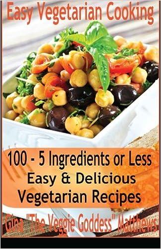 Delicious vegetarian recipes easy