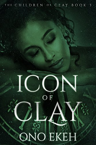Icon of Clay (The Children of Clay Book 3)