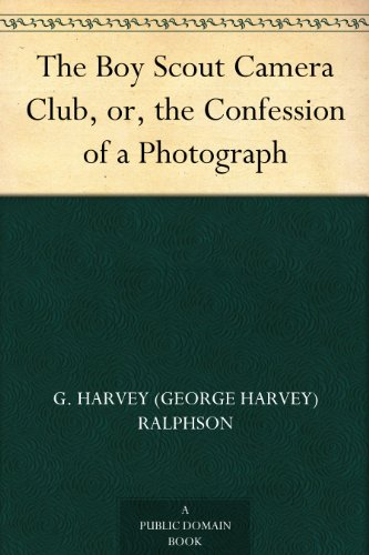 The Boy Scout Camera Club, or, the Confession of a Photograph ()