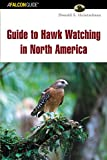 img - for Guide to Hawk Watching in North America (Birding Series) book / textbook / text book