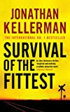 Survival of the Fittest by Jonathan Kellerman front cover