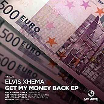 get my money back roby m rage remix by elvis xhema on amazon music