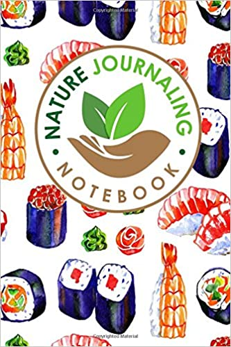 Nature Journaling Notebook: Nature Journal Blank, Nature