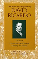 On the Principles of Political Economy and Taxation: Volume 1 (Works and Correspondence of David Ricardo)