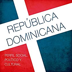 República Dominicana [The Dominican Republic]