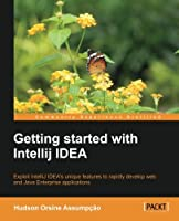 Getting started with IntelliJ IDEA Front Cover
