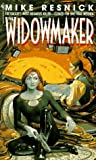 The Widowmaker, Mike Resnick, 0553571605
