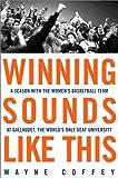 Winning Sounds Like This, Wayne Coffey, 0609607650