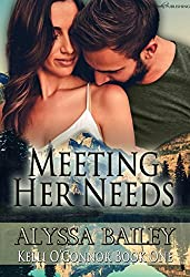 Meeting Her Needs (Kelli O'Connor Book 1)