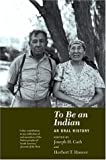To Be an Indian, Joseph H. Cash, 0873513061