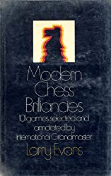Modern Chess Brilliancies: 101 Games Selected and Annotated