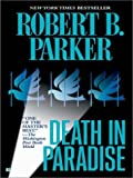Death in Paradise, Robert B. Parker, 0786238518
