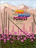 The Fire That Saved the Forest, Mike Donahue, 1570984212