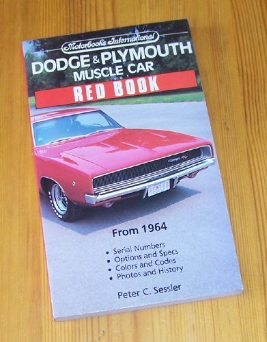 Dodge & Plymouth Muscle Car Red Book (Motorbooks International Red Book Series) by Peter C. Sessler - Mall Plymouth Stores
