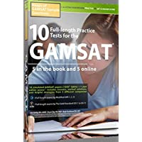 10 Full-length Practice Tests for the GAMSAT: 5 in the Book and 5 Online: Heaps of GAMSAT Sample Questions