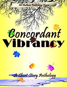 Concordant Vibrancy by [All Authors Publishing House]