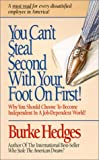 You Can't Steal Second with Your Foot on First, Burke Hedges, 0963266713