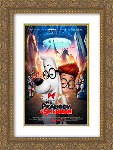 Mr. Peabody & Sherman 20x24 Double Matted Gold Ornate Framed Movie Poster Art Print (The Art Of Mr Peabody And Sherman)