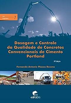 Dosagem e Controle da Qualidade de Concretos Convencionais