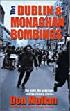 The Dublin and Monaghan Bombings, Don Mullan and John Scally, 0863277195