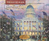 Land That I Love, Thomas Kinkade, 0736910204