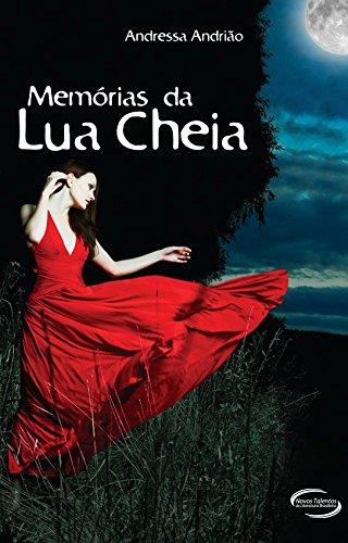 Memórias da Lua Cheia - Volume 1