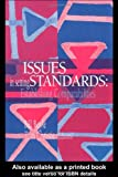 Issues in Setting Standards : Establishing Standards, Tom Christie, 0750704810