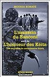 Les Enquêtes du commissaire Habib : L'assassin du Banconi, suivi de : L'Honneur des Kéita