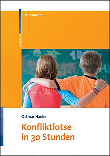 Konfliktlotse in 30 Stunden Broschüre – September 2007 Ottmar Hanke Ernst Reinhardt Verlag 3497019372 Konfliktmanagement