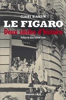 Le Figaro : deux siècles d'histoire, Blandin, Claire
