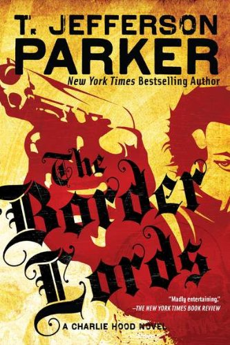 Border Award (The Border Lords (Charlie Hood Novel))