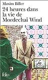 24 heures dans la vie de Mordechaï Wind par Biller