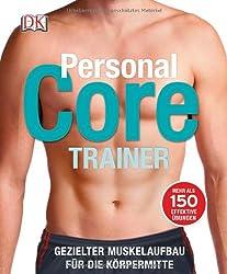 Personal Core Trainer: Gezielter Muskelaufbau für die Körpermitte