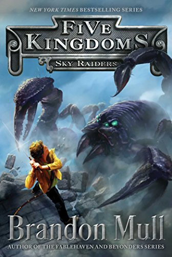 Sky Raiders (Five Kingdoms Book 1)]()