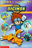 Digi-Know?!: The Official Book of Digimon Facts, Trivia, and Fun (Digimon (Scholastic Library))