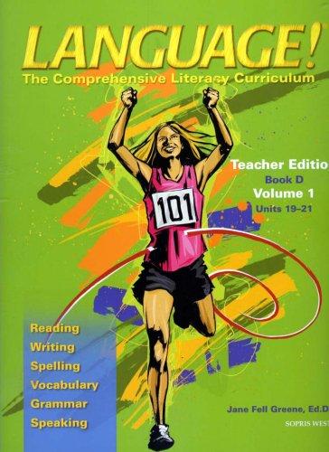 Download Language! The Comprehensive Literacy Curriculum: Teacher Edition Book D (Volume 1: Units 19-21) (Spiral-bound) (Language! The Comprehensive Literacy Curriculum: Teacher Edition Book D (Volume 1: Units 19-21) (Spiral-bound), Volume 1) pdf