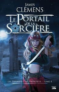 """Afficher """"Les Bannis et les proscrits n° 4 Le Portail de la sorcière"""""""