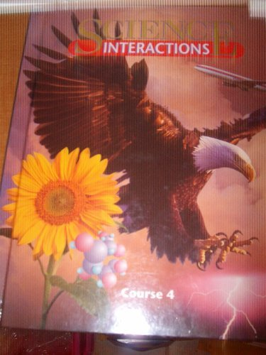 Science Interactions Course 4 (Decode,Inc.)