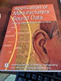 Application of Manufacturers Sound Data, Ebbing, Charles, 1883413621