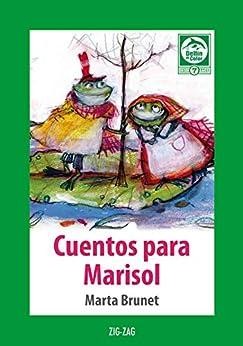 Amazon.com: Cuentos para Marisol (Spanish Edition) eBook