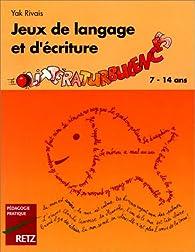 Jeux de langage et d'écriture: Littératurbulences par Yak Rivais