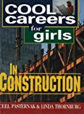 Cool Careers for Girls in Construction