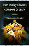 Corridors of Death, Ruth Dudley Edwards, 0783892616
