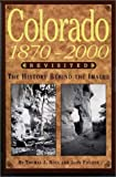 Colorado 1870-2000 Revisited, Thomas J. Noel and John Fielder, 1565793897