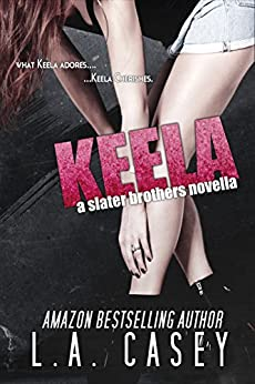 Keela (Slater Brothers) by [Casey, L.A.]