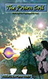 The Poison Soil, Michelle LaVigne-Wedel, 0970263066