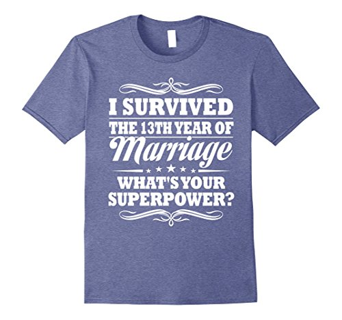 Mens 13th Wedding Anniversary Gift Ideas For Her/ Him- I Survived Large Heather Blue
