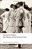 Image of The Theory of the Leisure Class (Oxford World's Classics)